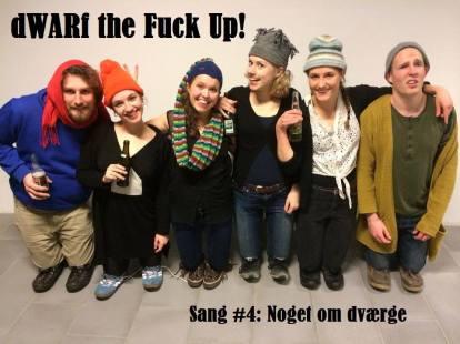 """SANG #4 dWARF the fuck up!: """"Noget om dværge"""""""
