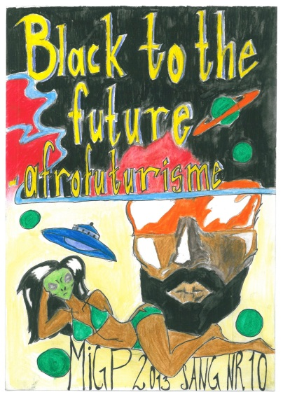 "SANG #10 Black to the Future: ""Afrofuturisme"""
