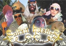 "SANG #3 Sultan Hustlers of Dubai: ""Sultan Hustlers"""